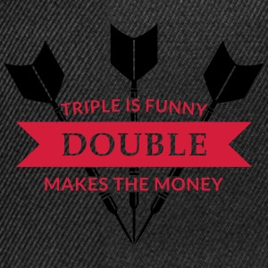 Triple is funny Double makes the Money T-Shirts - Snapback Cap