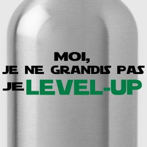 moi, je ne grandis pas je Level up - Gourde