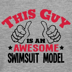 this guy is an awesome swimsuit model 2c - Men's Premium Longsleeve Shirt
