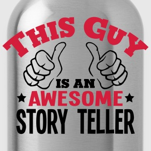 this guy is an awesome story teller 2col - Water Bottle