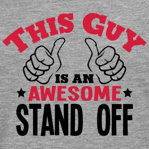 this guy is an awesome stand off 2col - Men's Premium Longsleeve Shirt