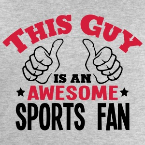 this guy is an awesome sports fan 2col - Men's Sweatshirt by Stanley & Stella
