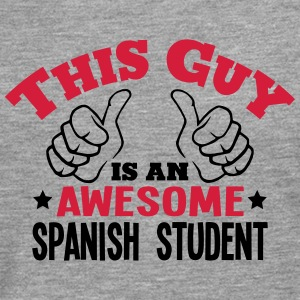 this guy is an awesome spanish student 2 - Men's Premium Longsleeve Shirt
