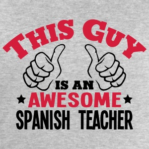 this guy is an awesome spanish teacher 2 - Men's Sweatshirt by Stanley & Stella