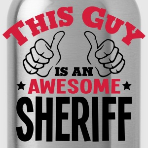 this guy is an awesome sheriff 2col - Water Bottle