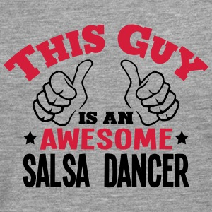 this guy is an awesome salsa dancer 2col - Men's Premium Longsleeve Shirt