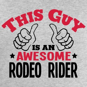 this guy is an awesome rodeo rider 2col - Men's Sweatshirt by Stanley & Stella