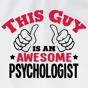 this guy is an awesome psychologist 2col - Drawstring Bag