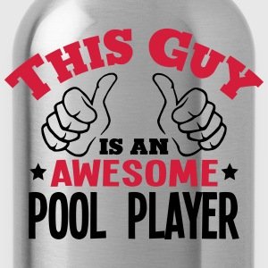 this guy is an awesome pool player 2col - Water Bottle