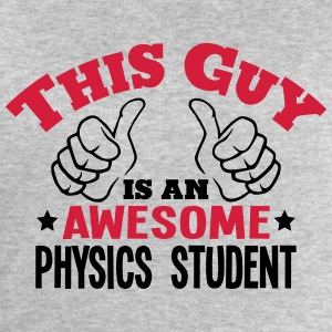 this guy is an awesome physics student 2 - Men's Sweatshirt by Stanley & Stella