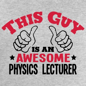 this guy is an awesome physics lecturer  - Men's Sweatshirt by Stanley & Stella