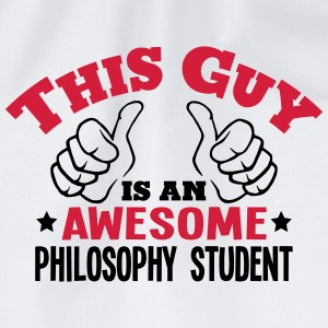 this guy is an awesome philosophy studen - Drawstring Bag