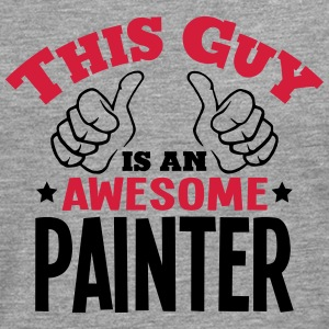 this guy is an awesome painter 2col - Men's Premium Longsleeve Shirt