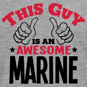 this guy is an awesome marine 2col - Men's Premium Longsleeve Shirt