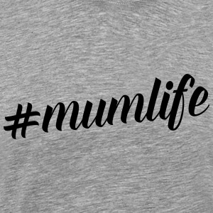 Mum Life Quote Tops - Men's Premium T-Shirt