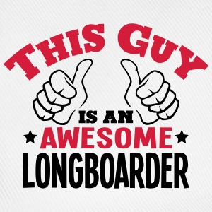 this guy is an awesome longboarder 2col - Baseball Cap