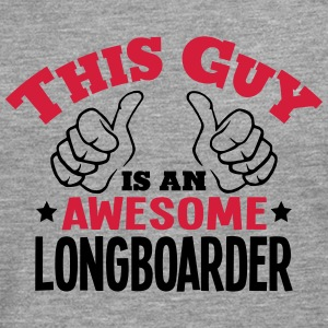 this guy is an awesome longboarder 2col - Men's Premium Longsleeve Shirt