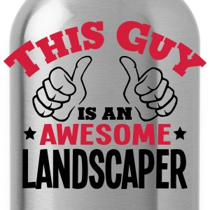 this guy is an awesome landscaper 2col - Water Bottle