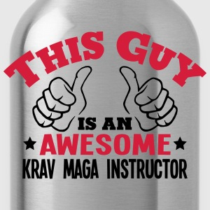 this guy is an awesome krav maga instruc - Water Bottle