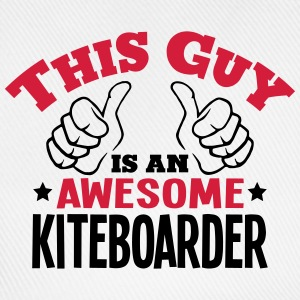this guy is an awesome kiteboarder 2col - Baseball Cap
