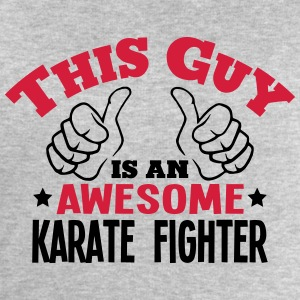 this guy is an awesome karate fighter 2c - Men's Sweatshirt by Stanley & Stella
