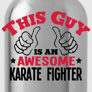 this guy is an awesome karate fighter 2c - Water Bottle