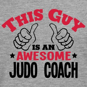 this guy is an awesome judo coach 2col - Men's Premium Longsleeve Shirt