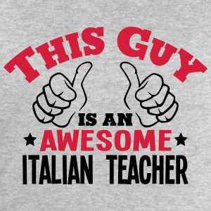 this guy is an awesome italian teacher 2 - Men's Sweatshirt by Stanley & Stella