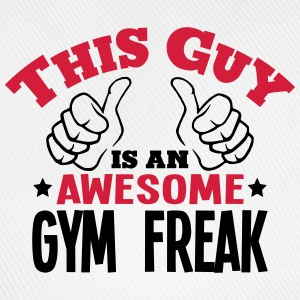 this guy is an awesome gym freak 2col - Baseball Cap