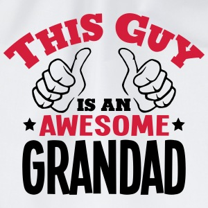 this guy is an awesome grandad 2col - Drawstring Bag