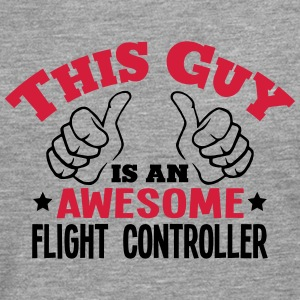 this guy is an awesome flight controller - Men's Premium Longsleeve Shirt