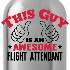this guy is an awesome flight attendant  - Water Bottle