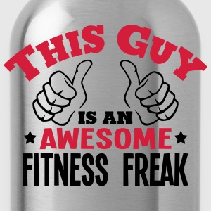 this guy is an awesome fitness freak 2co - Water Bottle