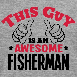 this guy is an awesome fisherman 2col - Men's Premium Longsleeve Shirt
