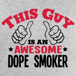 this guy is an awesome dope smoker 2col - Men's Sweatshirt by Stanley & Stella