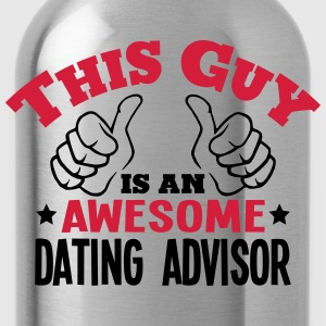 this guy is an awesome dating advisor 2c - Water Bottle
