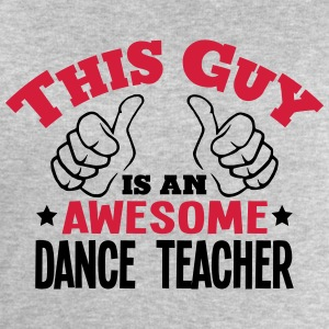 this guy is an awesome dance teacher 2co - Men's Sweatshirt by Stanley & Stella