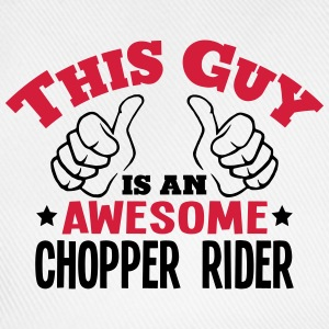 this guy is an awesome chopper rider 2co - Baseball Cap