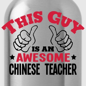 this guy is an awesome chinese teacher 2 - Water Bottle