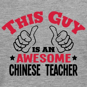 this guy is an awesome chinese teacher 2 - Men's Premium Longsleeve Shirt