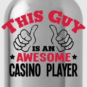 this guy is an awesome casino player 2co - Water Bottle