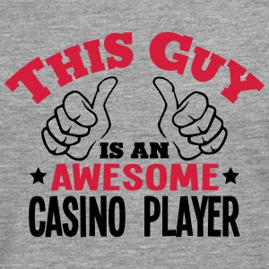 this guy is an awesome casino player 2co - Men's Premium Longsleeve Shirt
