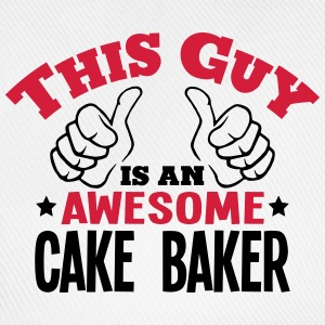 this guy is an awesome cake baker 2col - Baseball Cap