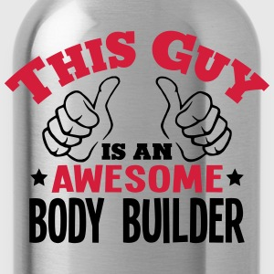 this guy is an awesome body builder 2col - Water Bottle