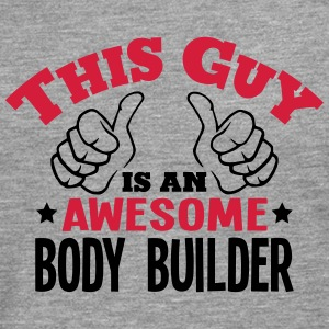 this guy is an awesome body builder 2col - Men's Premium Longsleeve Shirt