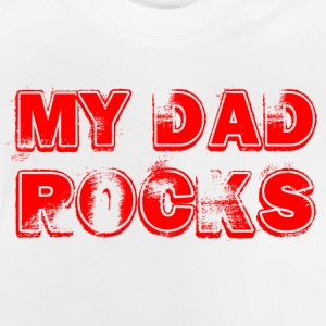 My Dad rocks red T-Shirts - Baby T-Shirt