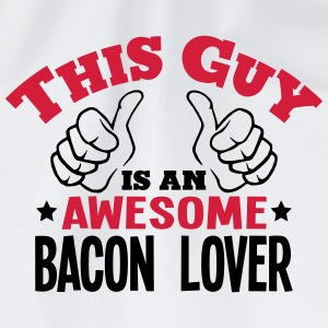 this guy is an awesome bacon lover 2col - Drawstring Bag