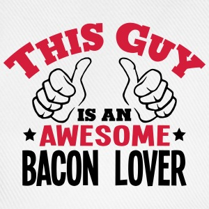this guy is an awesome bacon lover 2col - Baseball Cap