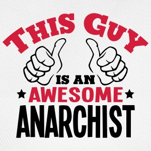 this guy is an awesome anarchist 2col - Baseball Cap
