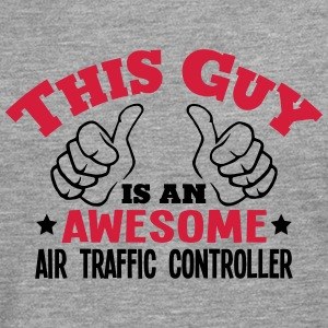 this guy is an awesome air traffic contr - Men's Premium Longsleeve Shirt
